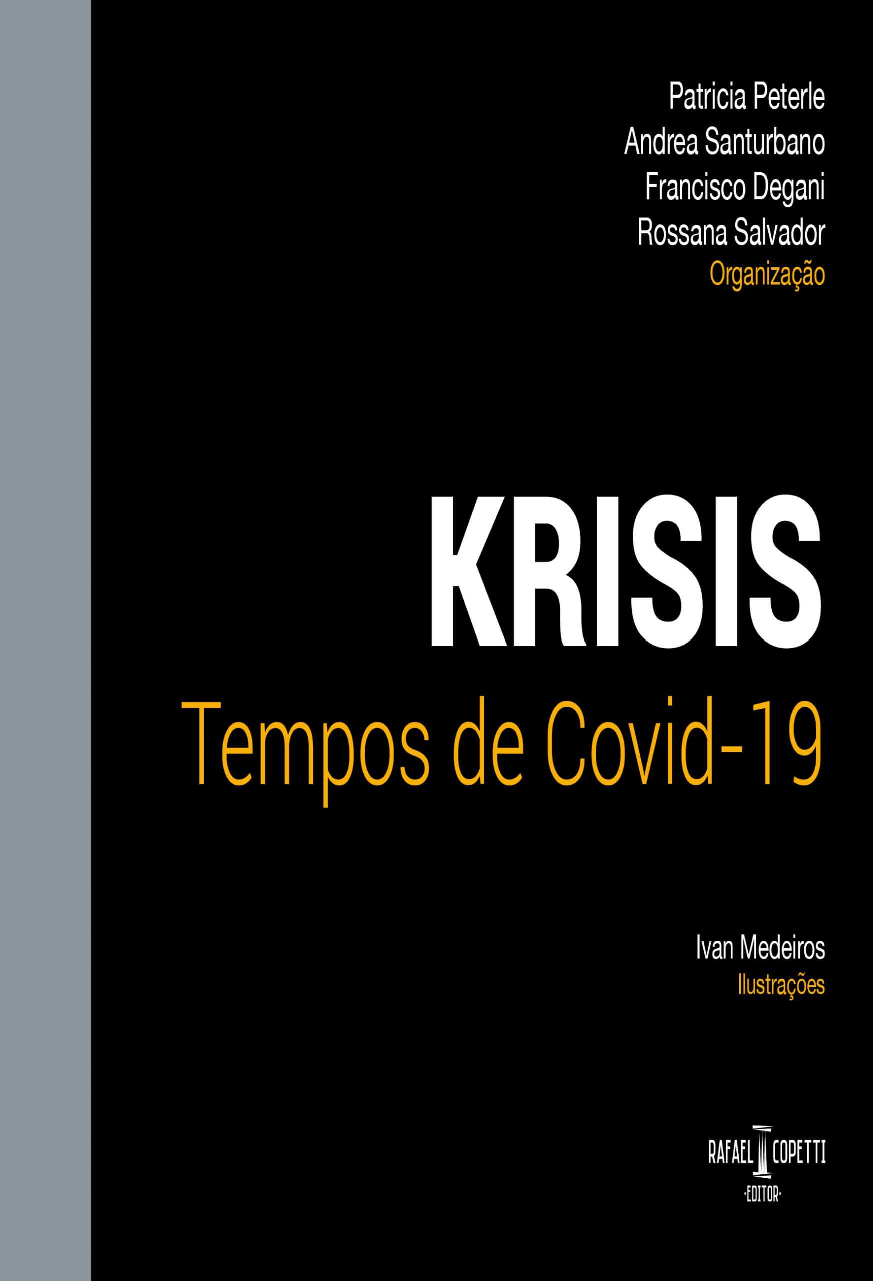 Krisis – Tempos de Covid 19